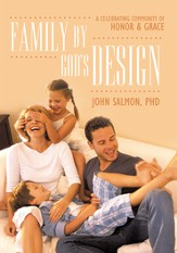 Family By God's Design: A Celebrating Community of Honor and Grace - eBook