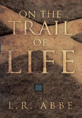 On the Trail of Life - eBook