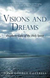 Visions and Dreams: Prophetic Gifts of the Holy Spirit - eBook