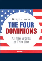 The Four Dominions: All the Words of This Life - eBook
