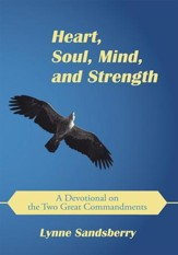 Heart, Soul, Mind, and Strength: A Devotional on the Two Great Commandments - eBook