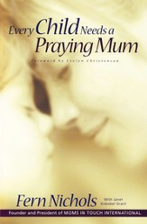 Every Child Needs Praying Mum