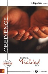 Obedience: Living a Yielded Life - eBook