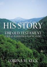 His Story: The Old Testament Told as a Chronological Story - eBook