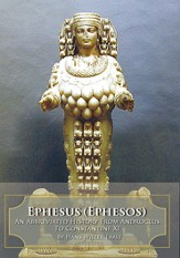 Ephesus (Ephesos): An Abbreviated History From Androclus to Constantine XI - eBook