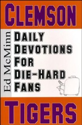 Daily Devotions for Die-Hard Fans: Clemson Tigers