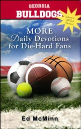 MORE Daily Devotions for Die-Hard Fans: Georgia Bulldogs
