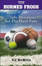 Daily Devotions for Die-Hard Fans: TCU Horned Frogs