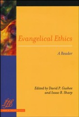 Evangelical Ethics: A Reader