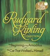 Rudyard Kipling Collection: The Beginning of the Armadillos, The Cat That Walked by Himself Unabridged Audiobook on CD