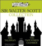 Sir Walter Scott Collection: The Talisman, The Tapestried Chamber Unabridged Audiobook on CD