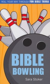 Bible Bowling: Roll Your Way Through Fun Bible Trivia