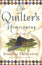 The Quilters Homecoming, An Elm Creek Quilts Novel