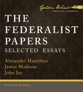 The Federalist Papers: Selected Essays Unabridged Audiobook on MP3-CD