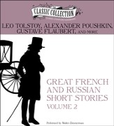 Great French and Russian Short Stories: Volume 2 Unabridged Audiobook on MP3-CD