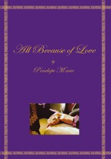 All Because of Love - eBook