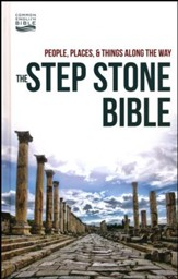 CEB Step Stone Bible: People, Places & Things Along the Way