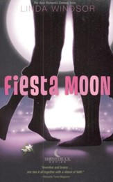 Fiesta Moon, Moonstruck Series #2