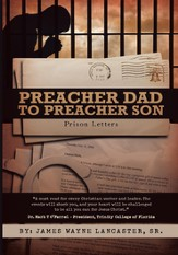 Preacher Dad to Preacher Son: Prison Letters - eBook