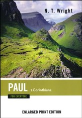 Paul for Everyone: 1 Corinthians - Enlarged Print Edition
