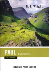 Paul for Everyone: 2 Corinthians - Enlarged Print Edition