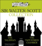 Sir Walter Scott Collection: The Talisman, The Tapestried Chamber Unabridged Audiobook on MP3-CD
