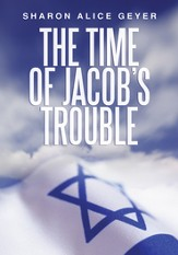 The Time of Jacob's Trouble - eBook
