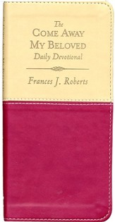 The Come Away, My Beloved Daily Devotional--Vest-Pocket Edition