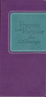 Prayers with Purpose for Marriage