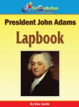 President John Adams Lapbook - PDF Download [Download]