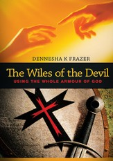 The Wiles of the Devil: Using the whole armour of God - eBook