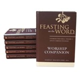 Feasting on the Word Worship Companion Complete Six-Volume Set: Liturgies for Years A, B, and C