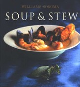 William-Sonoma: Soup & Stew
