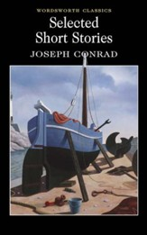 Selcted Short Stories: Joseph Conrad