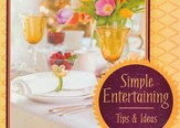 Simple Entertaining Tips and Ideas