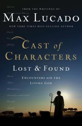 Cast of Characters: Lost and Found: Encounters with the Living God - eBook