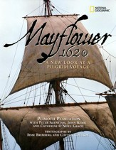 Mayflower, 1620: A New Look at a Pilgrim Voyage