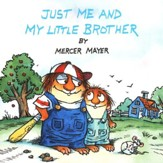 Mercer Mayer's Little Critter: Just Me and My Little Brother