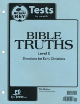BJU Bible Truths Level E Grade 11 Tests Packet Answer Key Third Edition