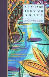 A Passage Through Grief: A Recovery Guide