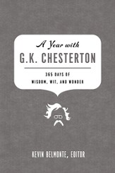 A Year with G. K. Chesterton: 365 Days of Wisdom, Wit, and Wonder - eBook