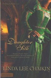 Daughter of Silk, The Silk House Series #1
