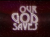 Our God Saves - Lyric Video SD [Music Download]