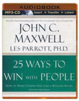 25 Ways to Win with People, Unabridged MP3-CD