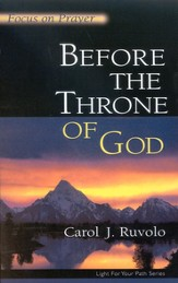Before The Throne Of God: Focus on Prayer