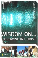 Wisdom On ... Growing in Christ - eBook