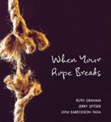 When Your Rope Breaks - eBook