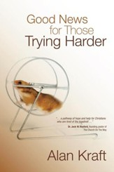 Good News for Those Trying Harder - eBook