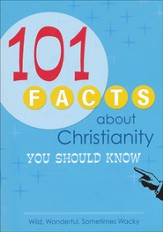 101 Facts About Christianity You Should Know