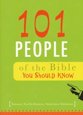 101 People of the Bible You Should Know